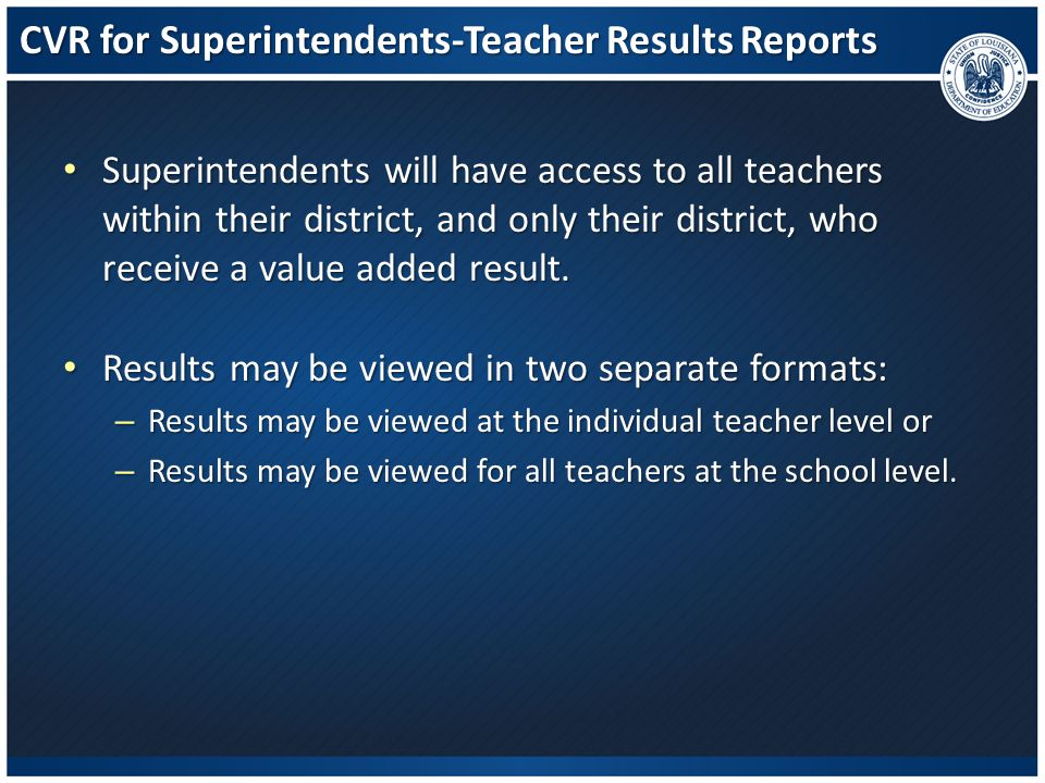 CVR for Superintendents-Teacher Results Reports