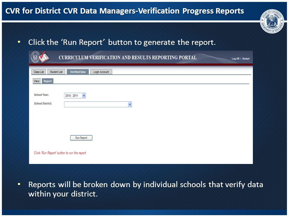 CVR for District CVR Data Managers-Verification Progress Reports