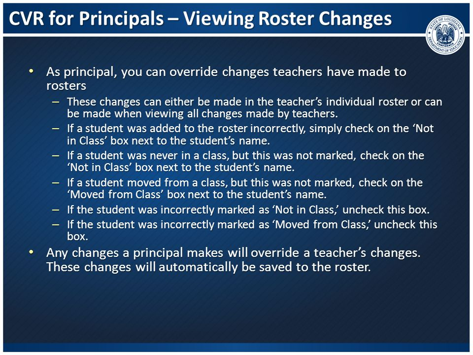 CVR for Principals – Viewing Roster Changes