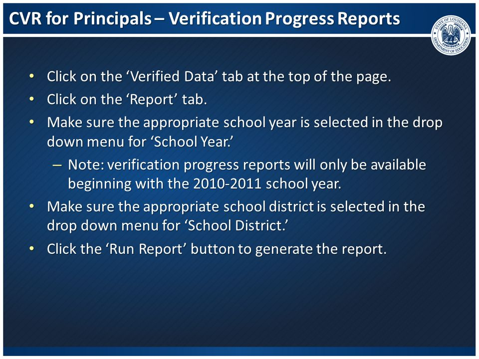 CVR for Principals – Verification Progress Reports