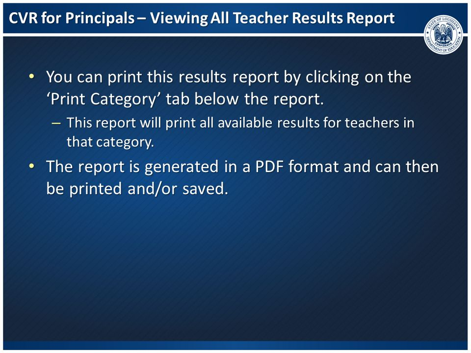 CVR for Principals – Viewing All Teacher Results Report