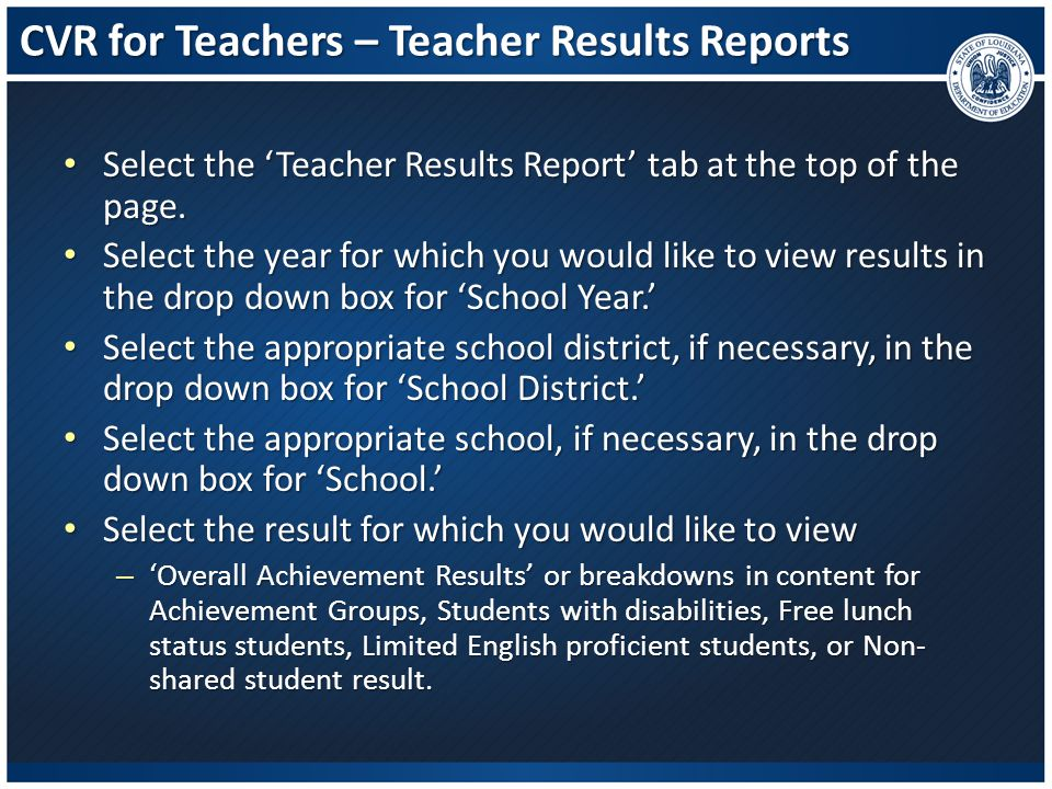 CVR for Teachers – Teacher Results Reports