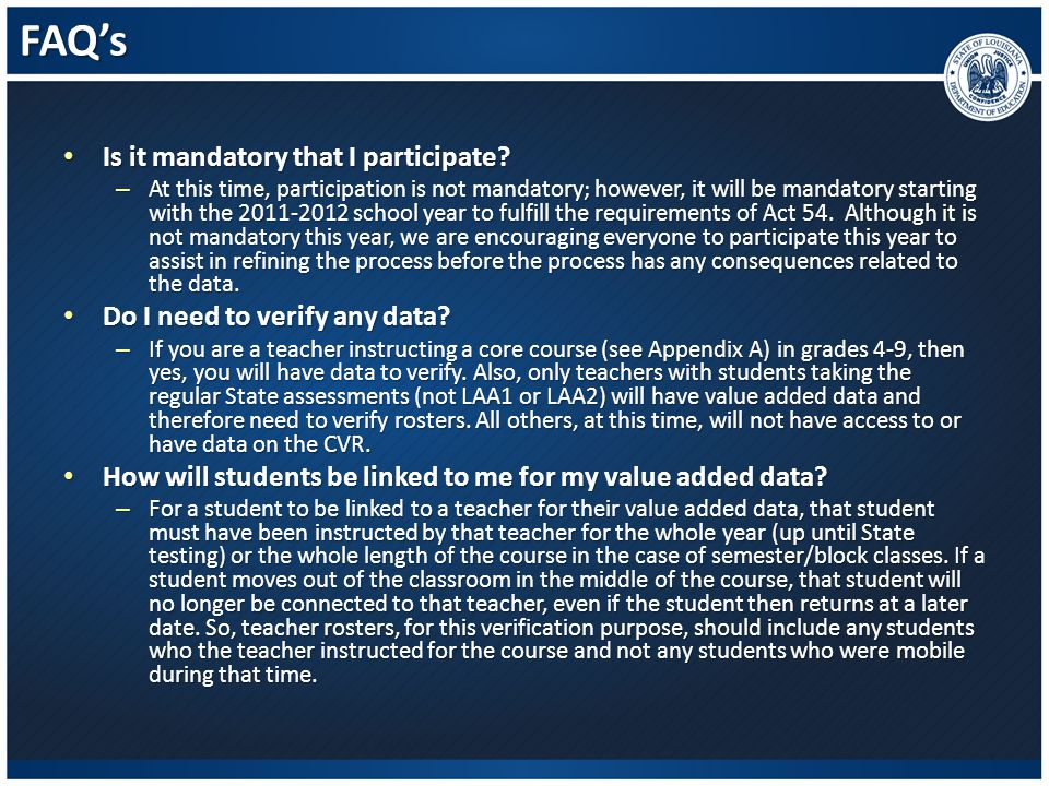 FAQ's Is it mandatory that I participate