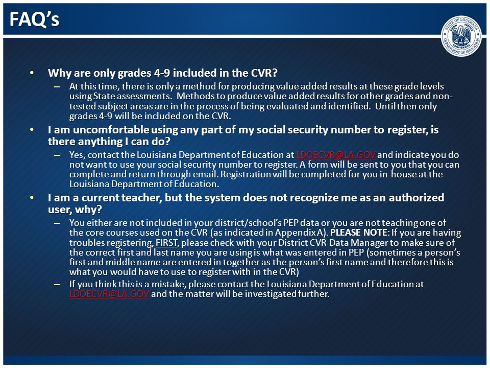FAQ's Why are only grades 4-9 included in the CVR