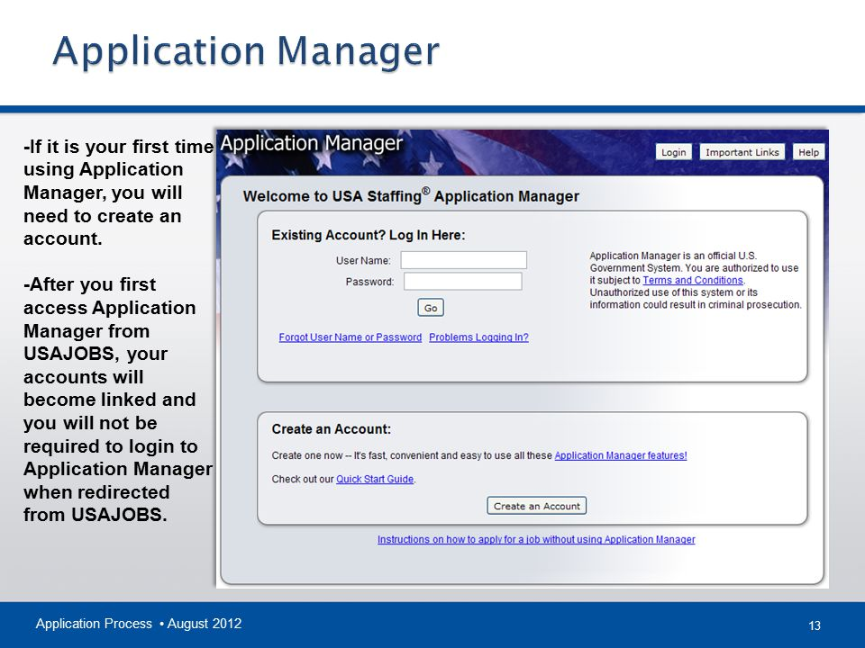 Application Manager -If it is your first time using Application Manager, you will need to create an account.