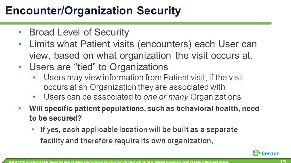 Encounter Organization Security