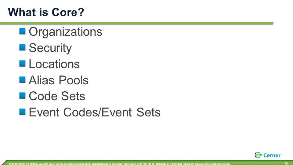 Core Services Organizations