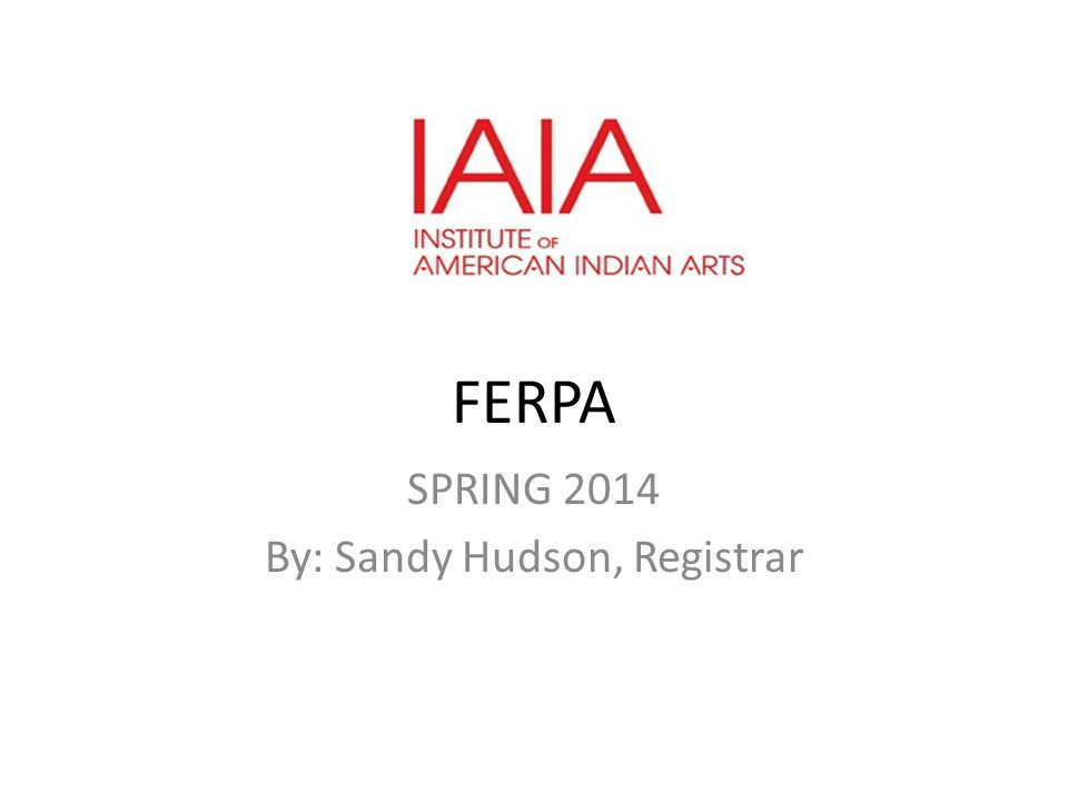 SPRING 2014 By: Sandy Hudson, Registrar