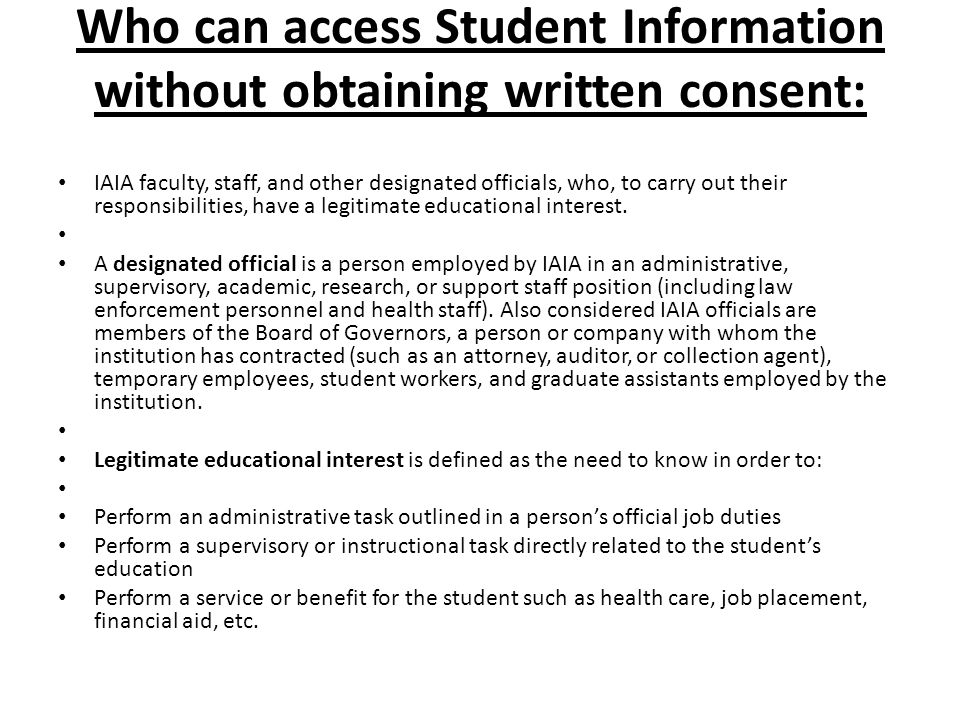 Who can access Student Information without obtaining written consent: