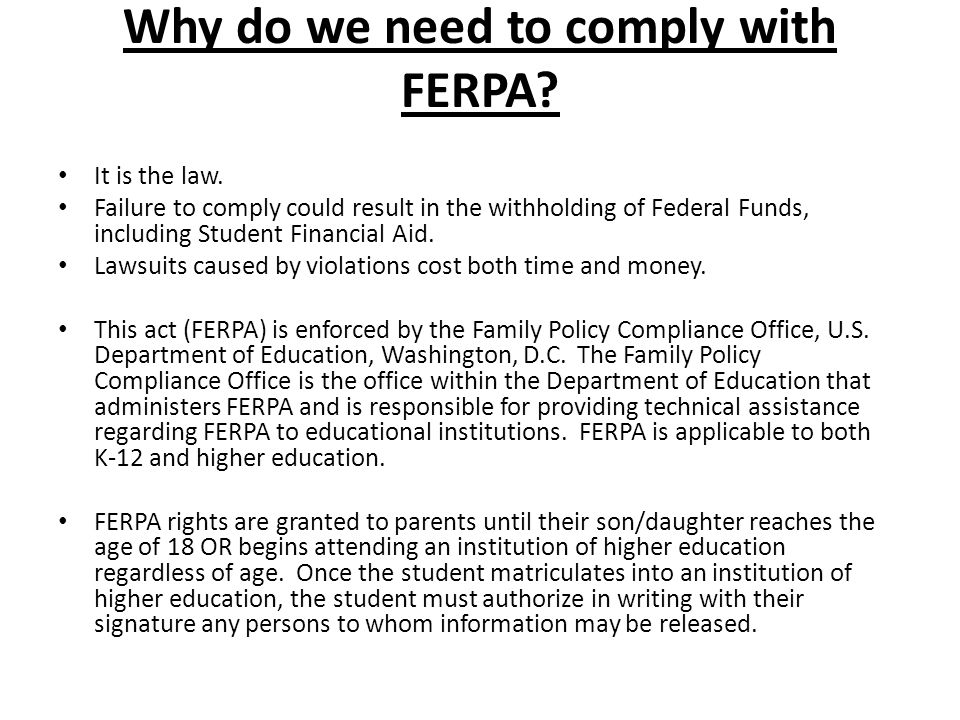 Why do we need to comply with FERPA