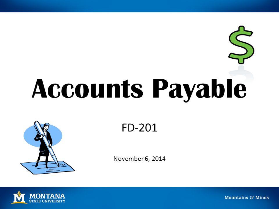 Accounts Payable FD-201 November 6, 2014