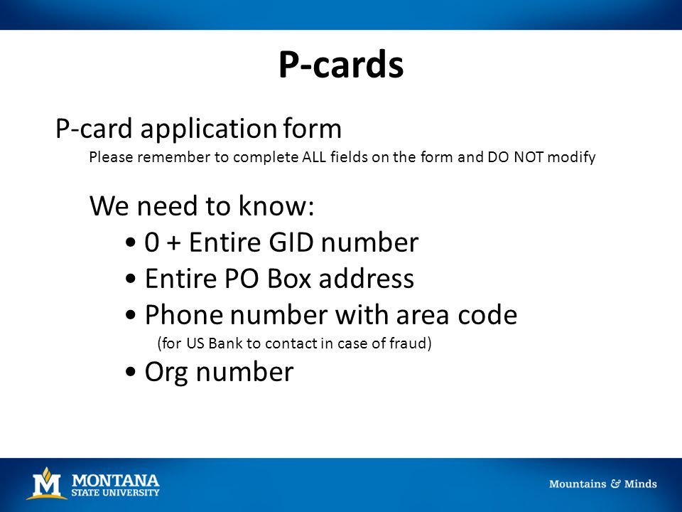 P-cards P-card application form 0 + Entire GID number