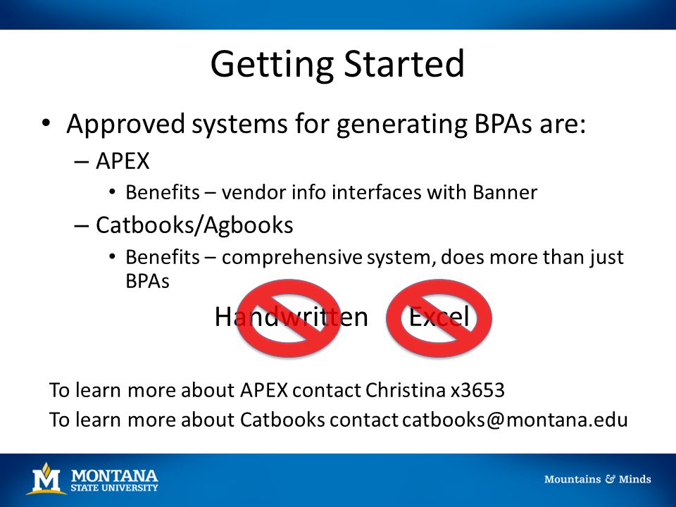 Getting Started Approved systems for generating BPAs are: