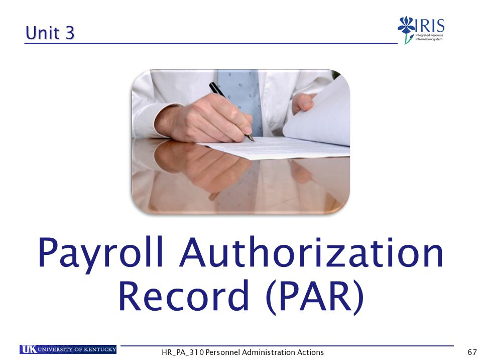 Payroll Authorization Record (PAR)