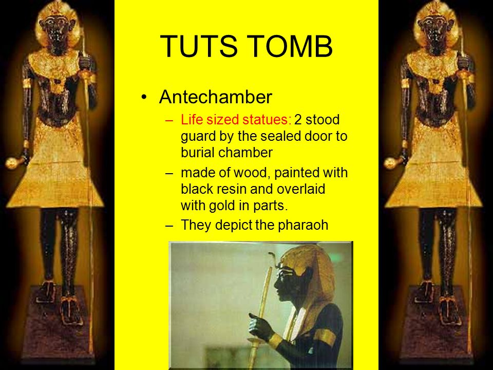 TUTS TOMB Antechamber. Life sized statues: 2 stood guard by the sealed door to burial chamber.