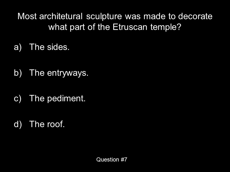 Most architetural sculpture was made to decorate what part of the Etruscan temple