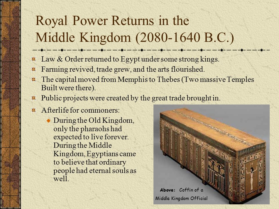 Royal Power Returns in the Middle Kingdom (2080-1640 B.C.)