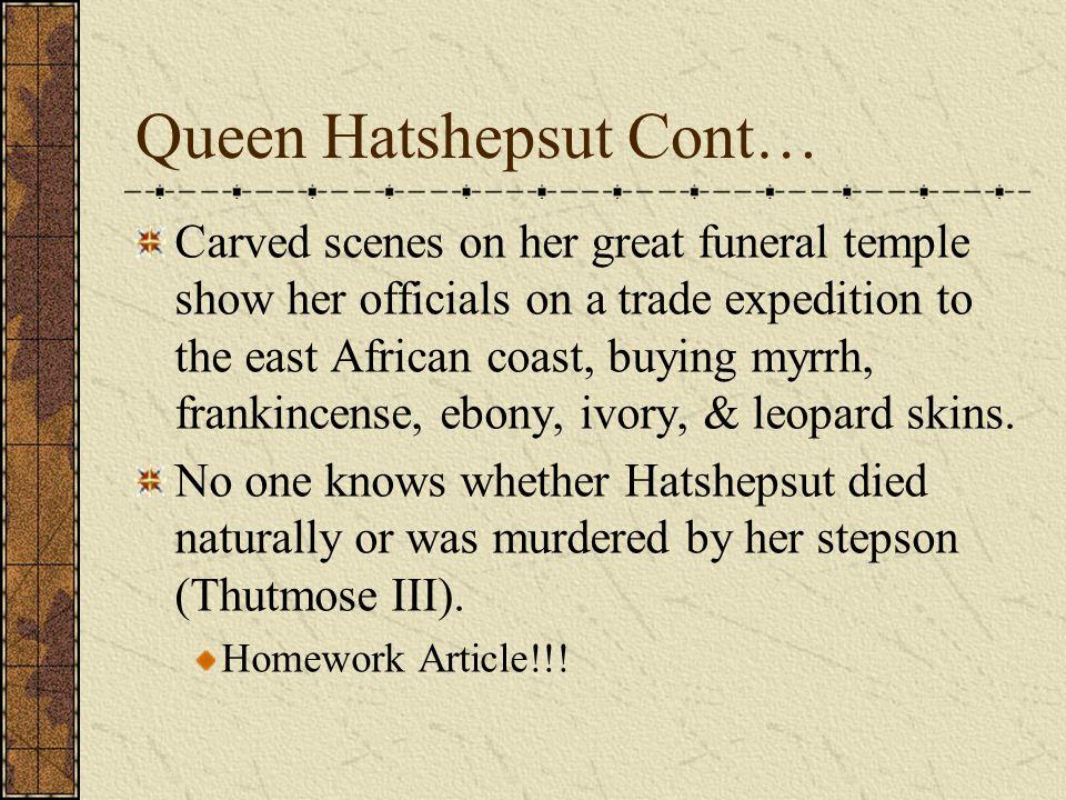 Queen Hatshepsut Cont…