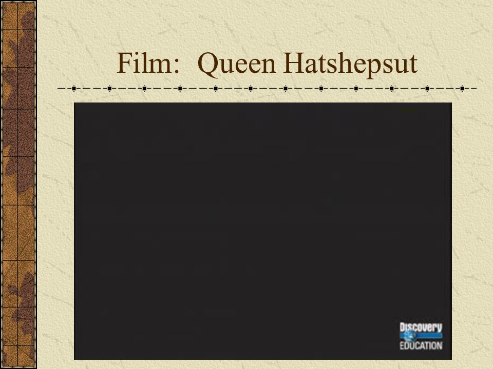 Film: Queen Hatshepsut