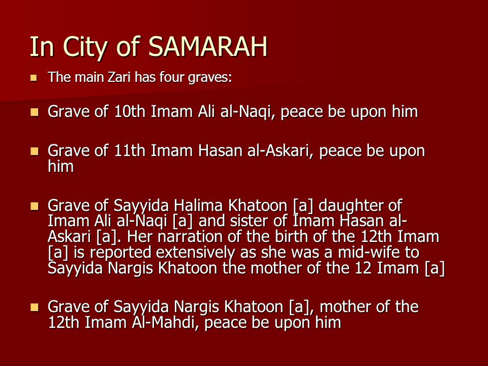 In City of SAMARAH Grave of 10th Imam Ali al-Naqi, peace be upon him
