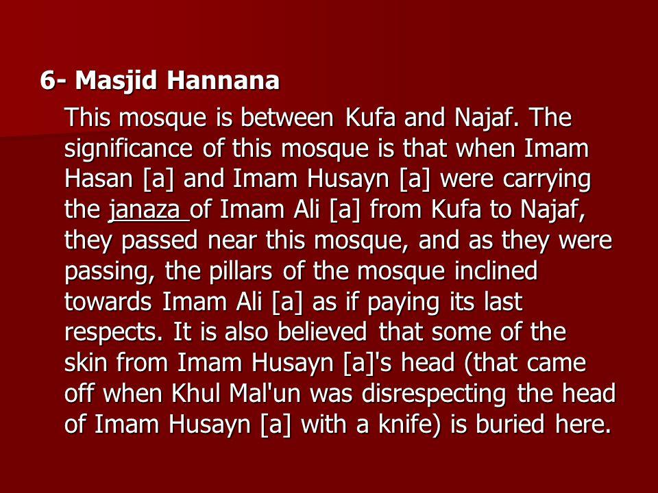 6- Masjid Hannana