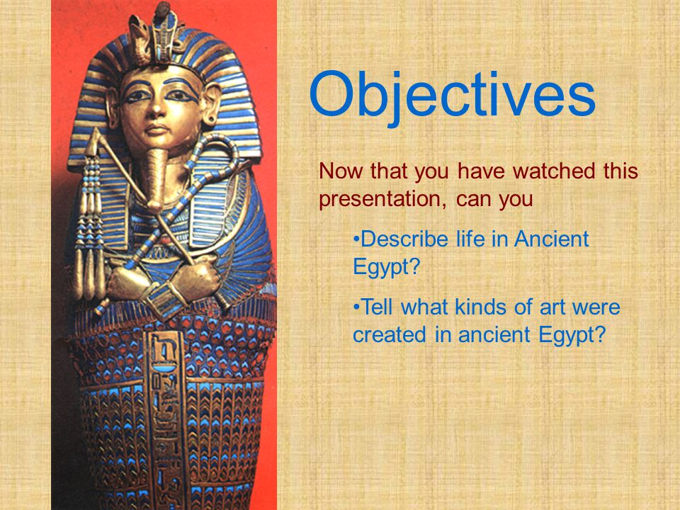 Objectives Now that you have watched this presentation, can you