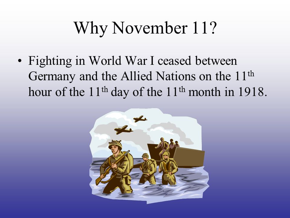 Why November 11.
