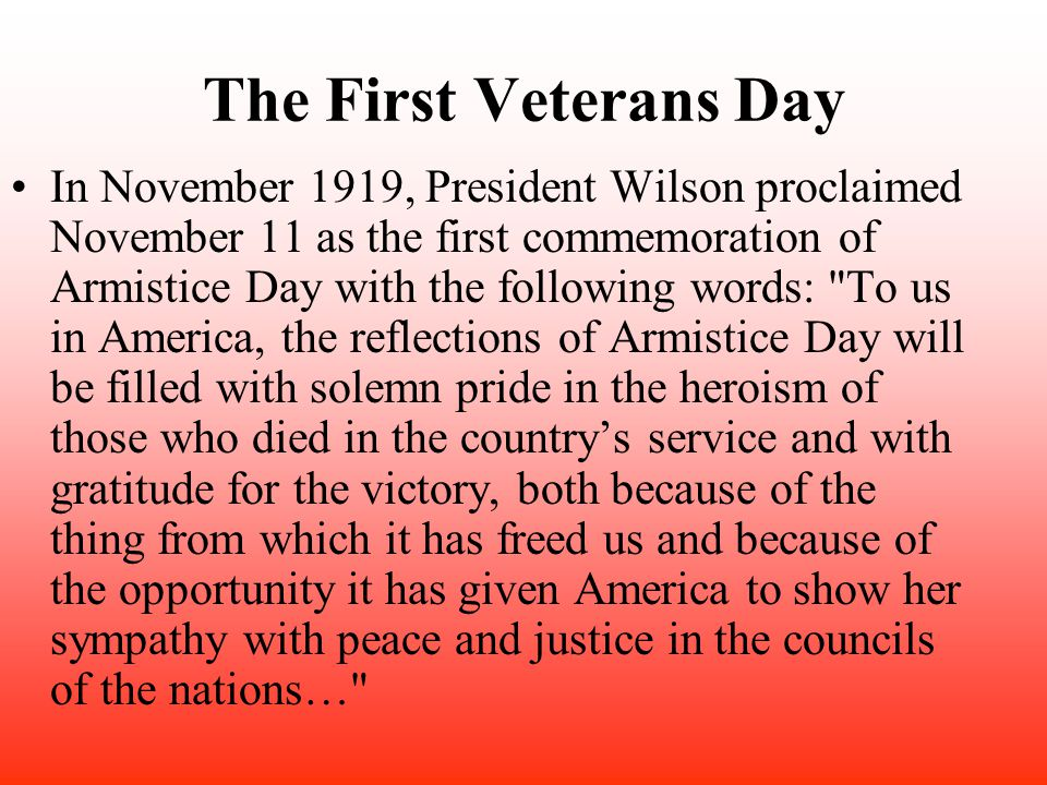 The First Veterans Day
