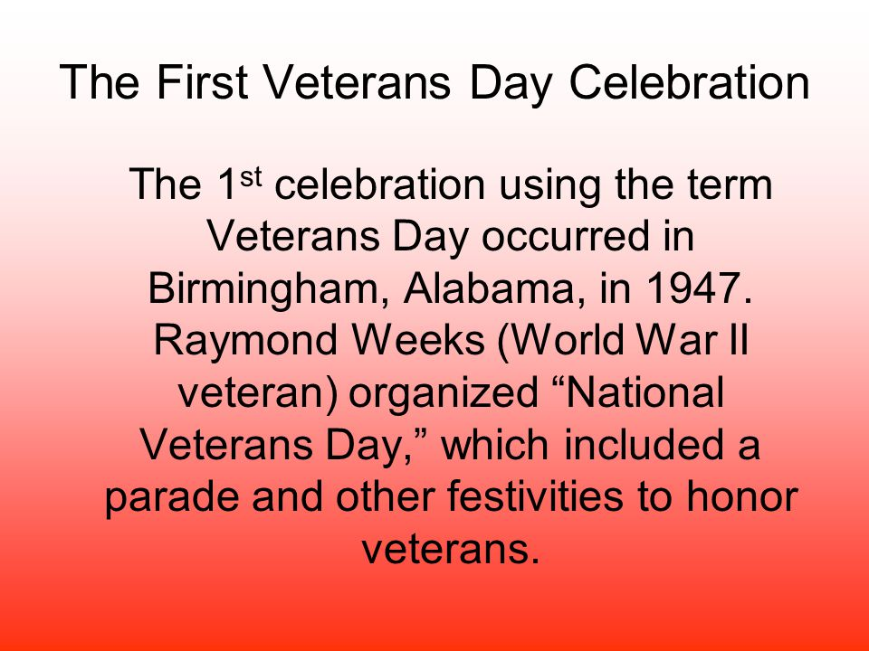 The First Veterans Day Celebration