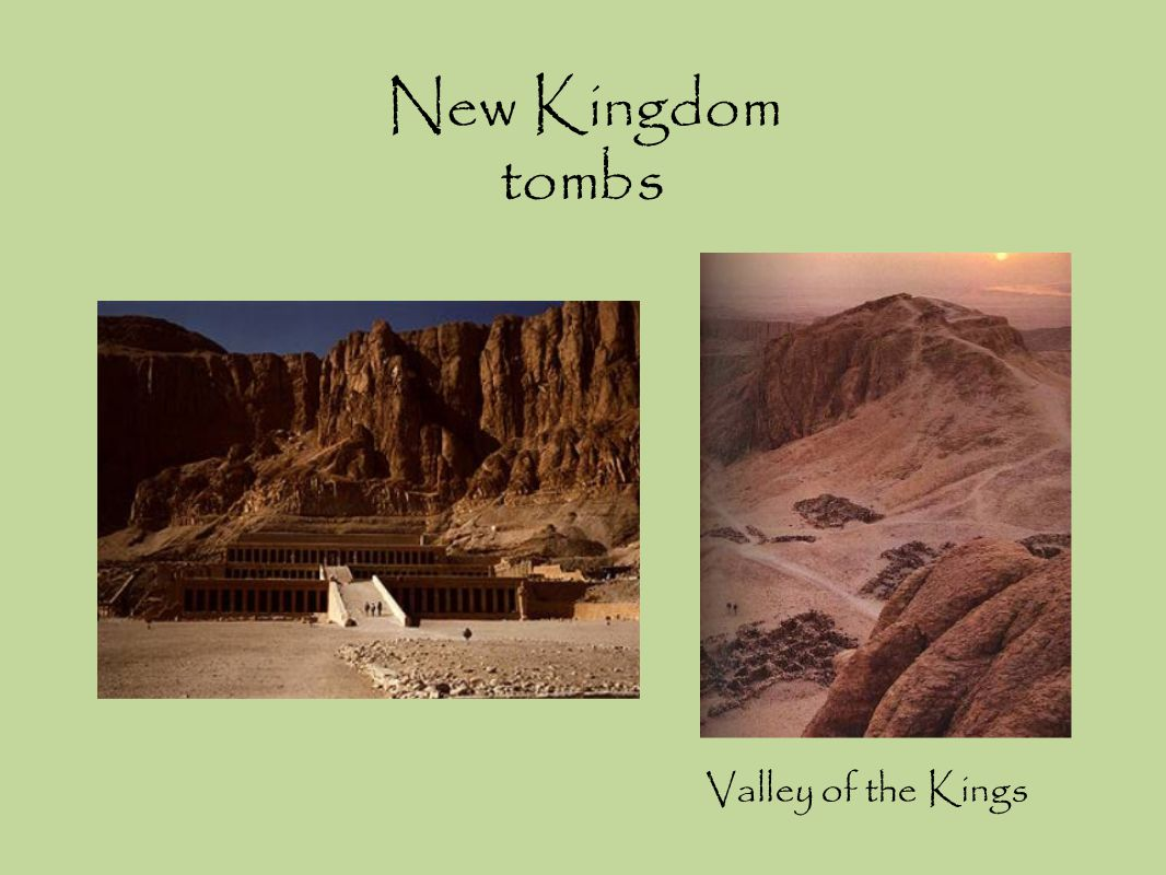 New Kingdom tombs Valley of the Kings