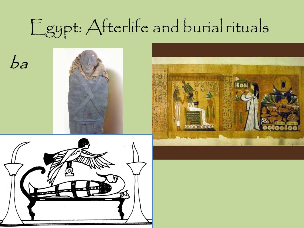 Egypt: Afterlife and burial rituals