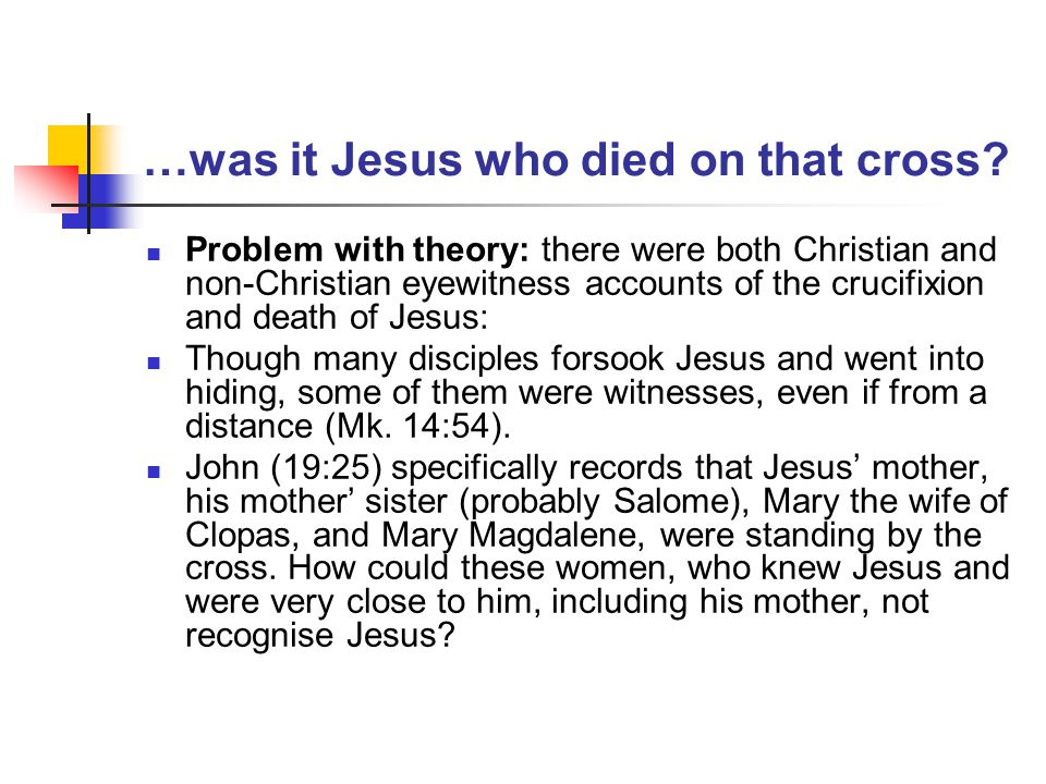 …was it Jesus who died on that cross