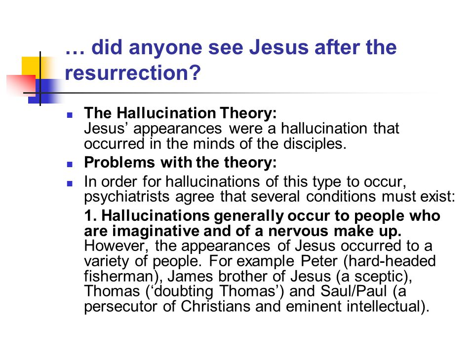 … did anyone see Jesus after the resurrection