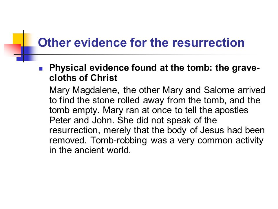 Other evidence for the resurrection