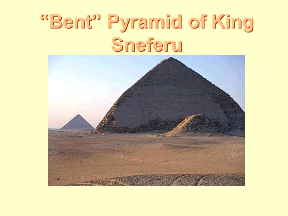 Bent Pyramid of King Sneferu