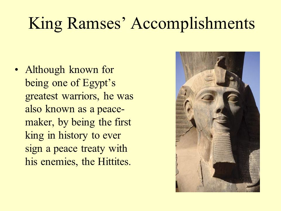 King Ramses' Accomplishments
