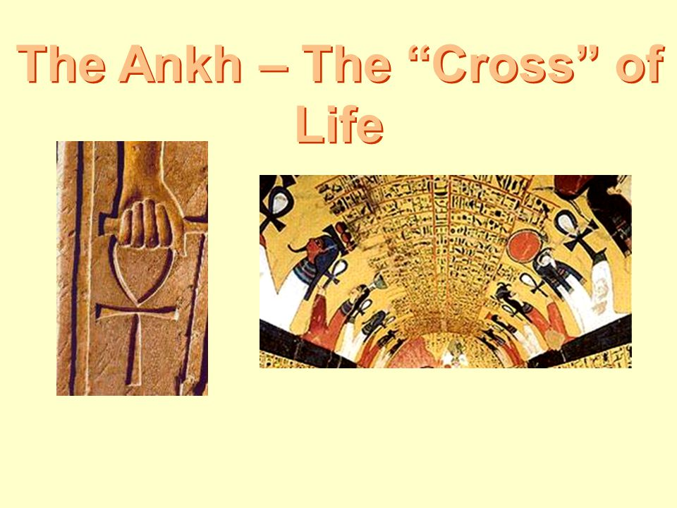 The Ankh – The Cross of Life
