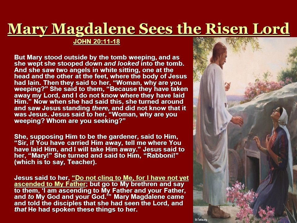 Mary Magdalene Sees the Risen Lord
