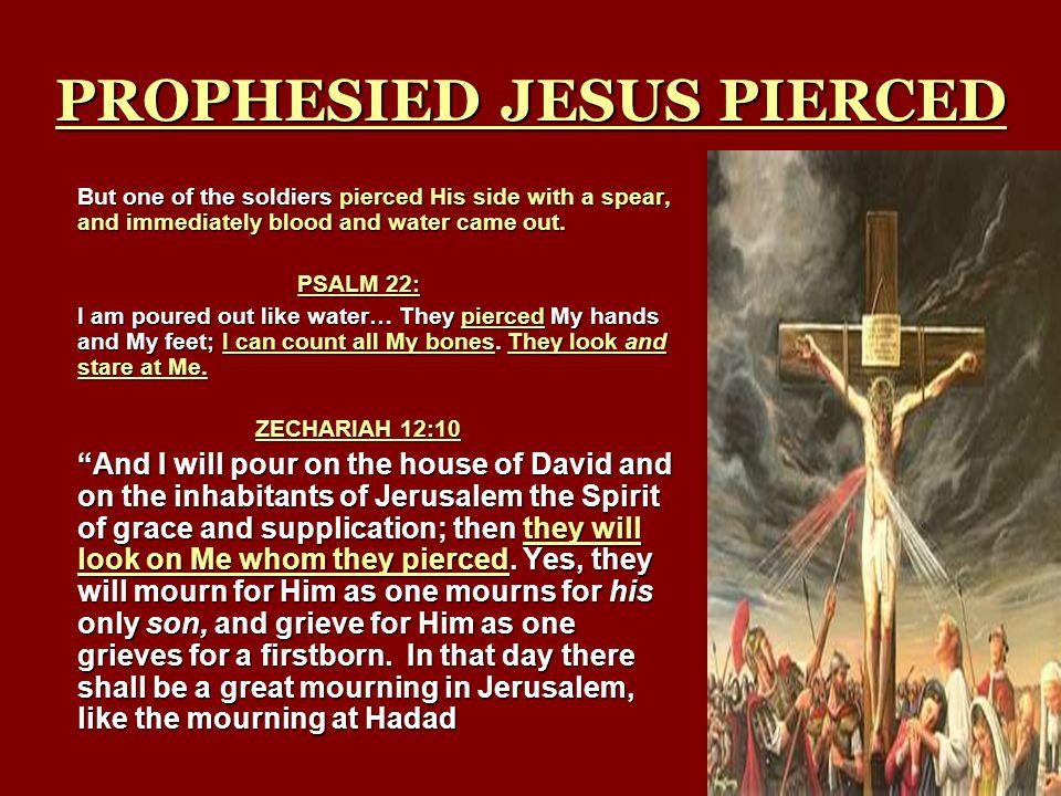 PROPHESIED JESUS PIERCED