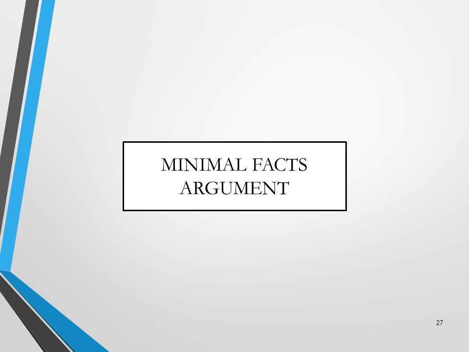 MINIMAL FACTS ARGUMENT