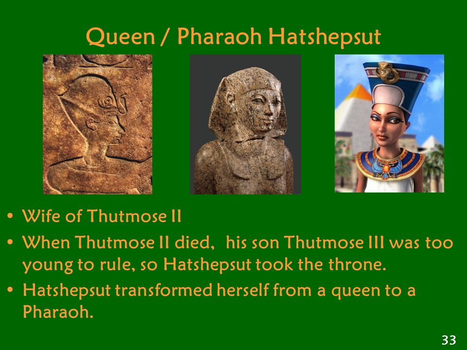Queen / Pharaoh Hatshepsut