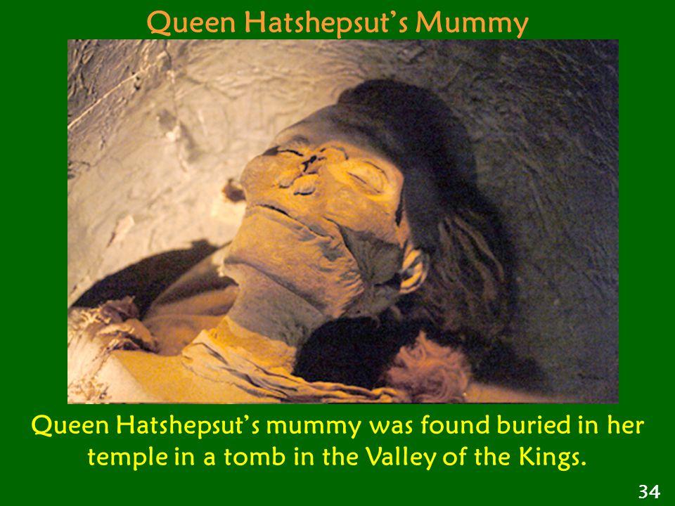 Queen Hatshepsut's Mummy