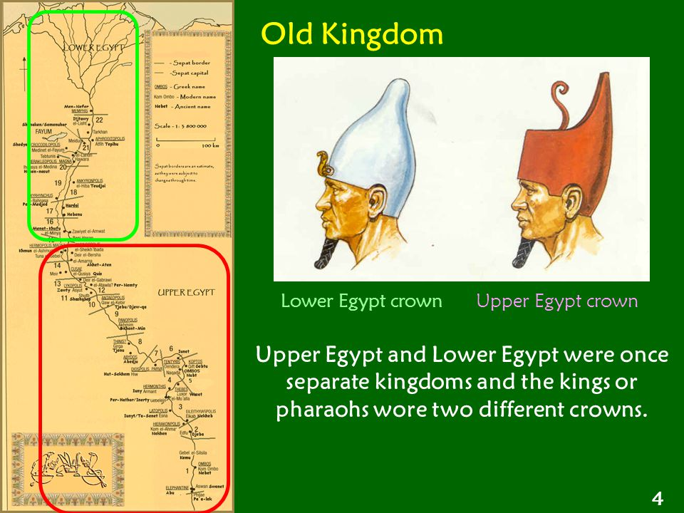 Old Kingdom Lower Egypt crown Upper Egypt crown.