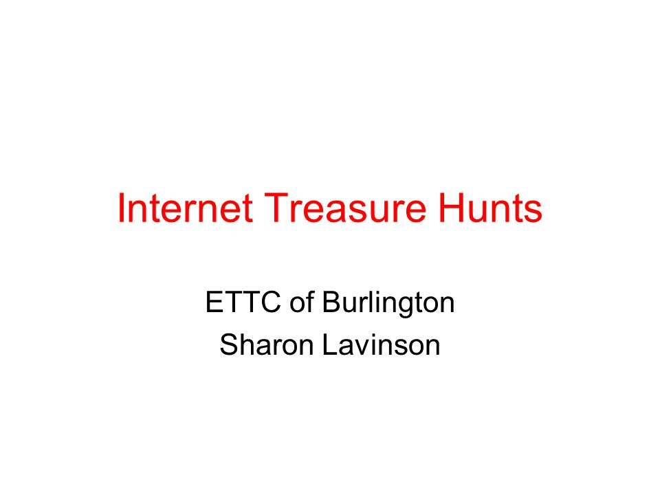Internet Treasure Hunts