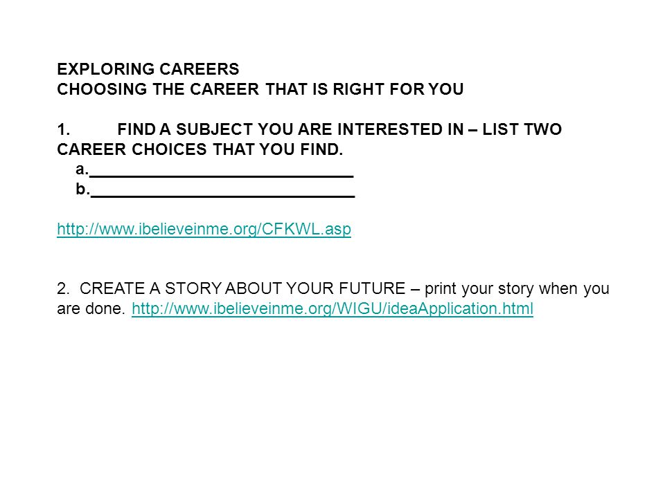EXPLORING CAREERS CHOOSING THE CAREER THAT IS RIGHT FOR YOU