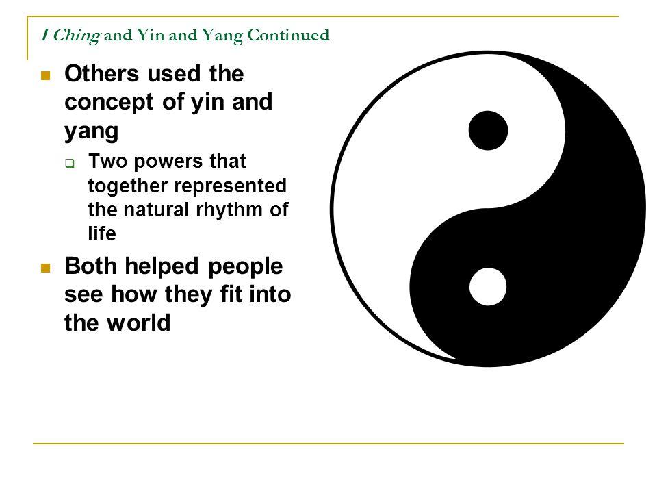 I Ching and Yin and Yang Continued