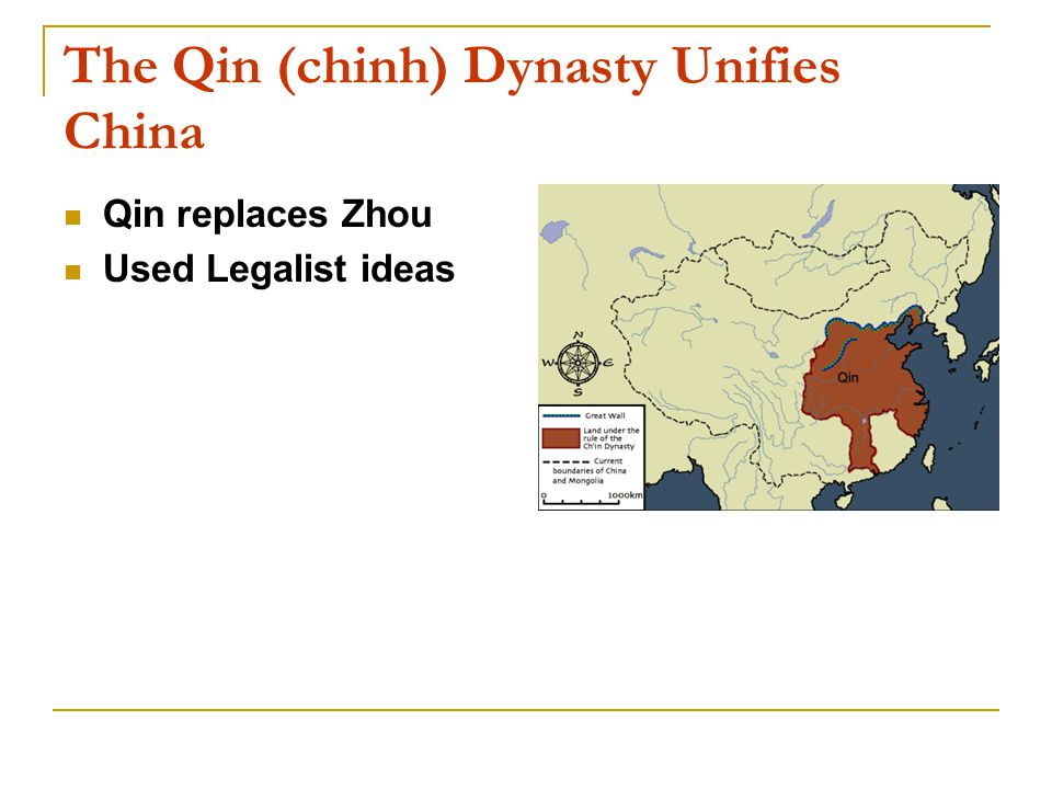 The Qin (chinh) Dynasty Unifies China