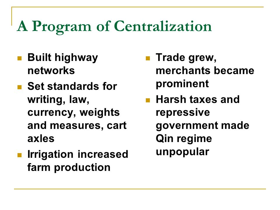 A Program of Centralization