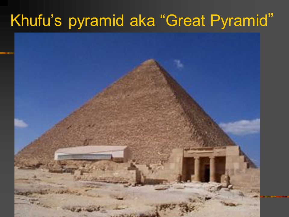 Khufu's pyramid aka Great Pyramid