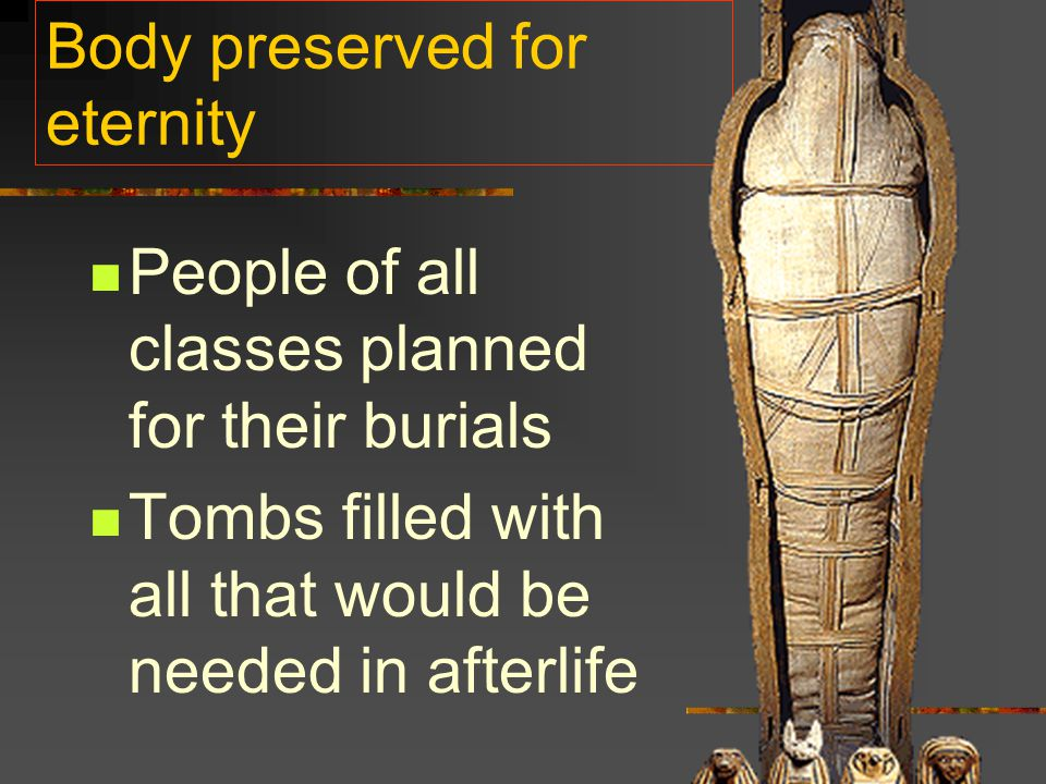 Body preserved for eternity